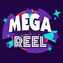 Mega Reel