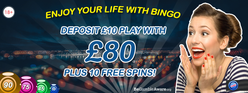 Enjoy your life with Bingo